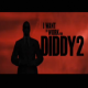 I Want to Work for Diddy 2 - Rating: B+