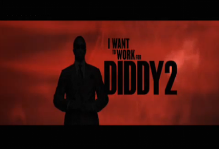 I Want to Work For Diddy 2